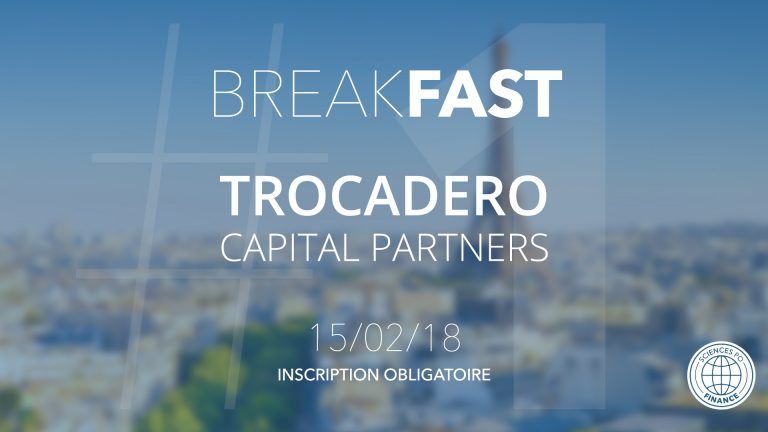Breakfast #1  avec Trocadero Capital Partners
